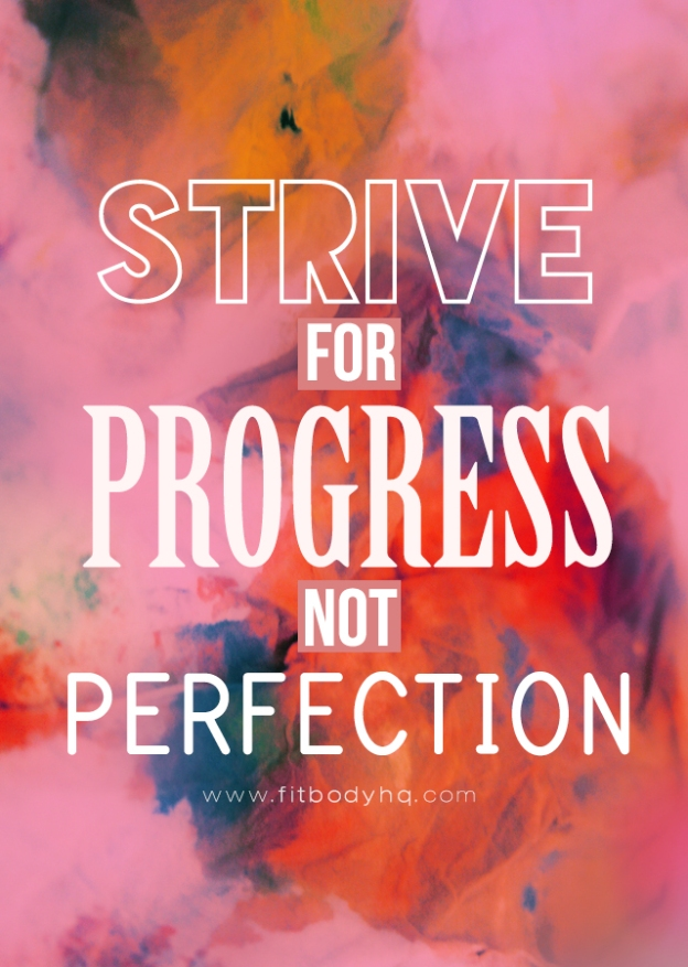 22-strive-for-progress-not-perfection
